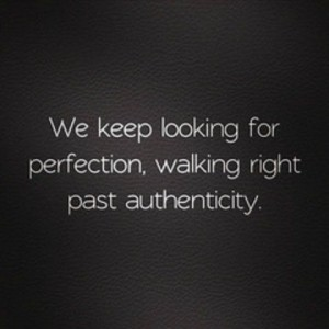 authenticity not perfectionbg